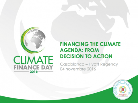 « Climate Finance Day-2016 », le 4 novembre à Casablanca